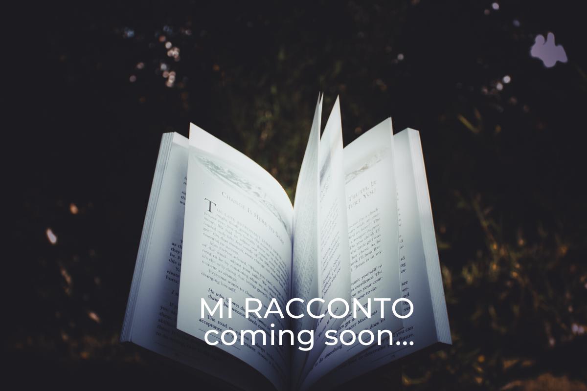 MI-RACCONTO-coming-soon...